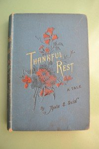 Thankful Rest  book by Annie Swan