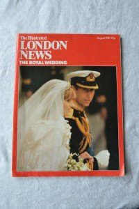 The Illustrated London News the Royal Wedding